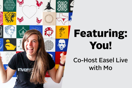 Co-Host an Episode of Easel Live!